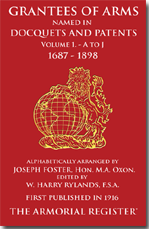 Grantee of Arms Volume 1. 1687-1898, A to J.