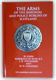 The Arms of The Baronial and Police Burghs of Scotland